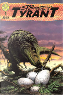 S.R.Bissette's Tyrant #1 by Stephen R. Bissette