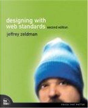 Designing with Web Standards by Jeffery Zeldman