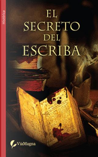 EL SECRETO DEL ESCRIBA by Paolo Lanzotti