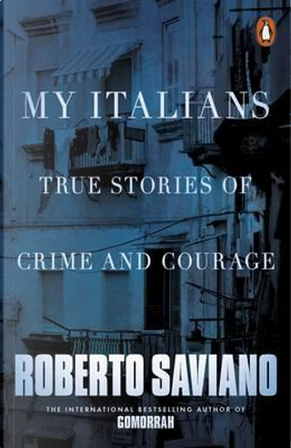 My Italians by Roberto Saviano