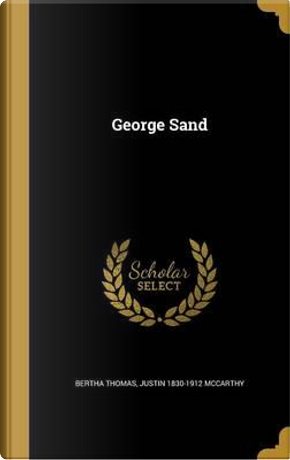GEORGE SAND by Bertha Thomas