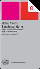 Saggio sul dono by Marcel Mauss