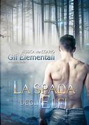 La spada degli Elfi by Jessica Maccario