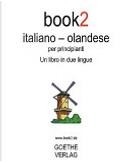 book2 italiano - olandese per principianti - Un libro in due lingue by Johannes Schumann