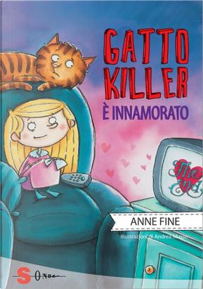 Gatto killer è innamorato by Anne Fine