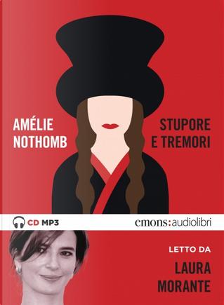 Stupore e tremori by Amelie Nothomb