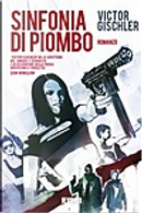 Sinfonia di piombo by Victor Gischler