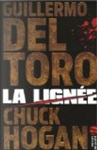 La lignée by Chuck Hogan, Guillermo del Toro