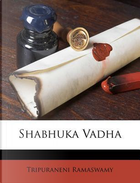 Shabhuka Vadha by Tripuraneni Ramaswamy