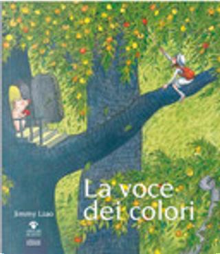 La voce dei colori by Jimmy Liao