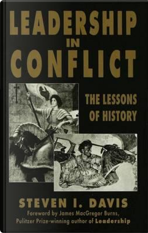 Leadership in Conflict by S. Davis