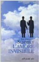 L'amore invisibile by Éric-Emmanuel Schmitt