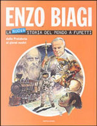 La nuova storia del mondo a fumetti by Enzo Biagi