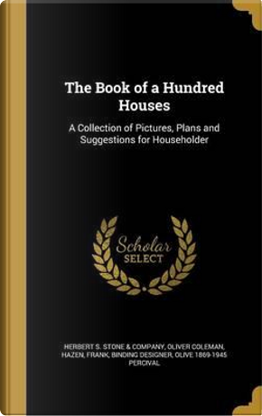 BK OF A HUNDRED HOUSES by Oliver Coleman