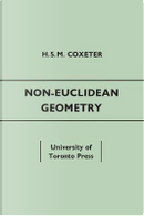 Non-Euclidean Geometry by H. S. M. Coxeter