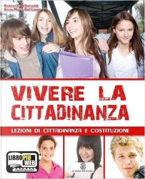 Vivere la cittadinanza. Per la Scuola media. Con espansione online by Antonella Albonetti