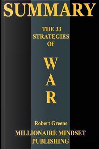 The 33 Strategies of War by Robert Greene by Readtrepreneur Publishing