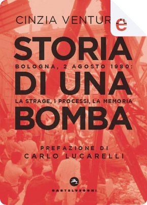 Storia di una bomba by Cinzia Venturoli