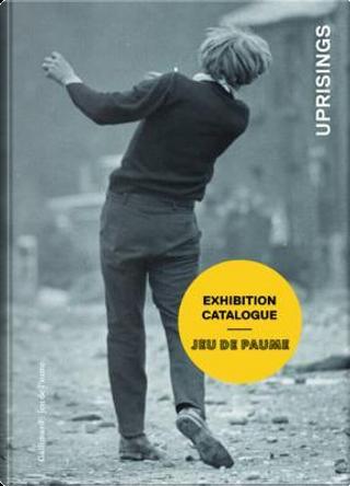 Uprisings by Georges Didi-Huberman