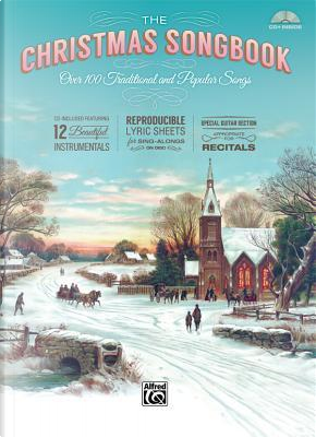 The Christmas Songbook by Alfred Publishing