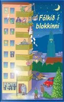 Fólkið í blokkinni by Ólafur Haukur Símonarson