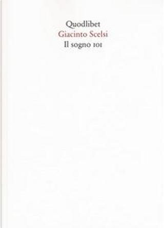Il sogno 101 by Giacinto Scelsi
