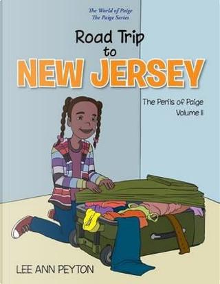 Road Trip to New Jersey by Lee Ann Peyton