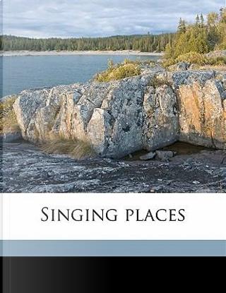 Singing Places by Margaret Barber Bowen