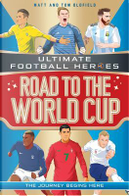 Road to the World Cup by Matt Oldfield