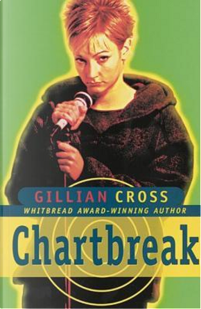 Chartbreak by Gillian Cross