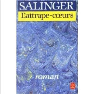 L'attrape-coeurs by Jerome David Salinger