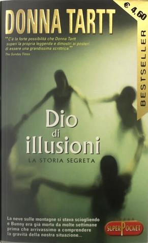 Dio di illusioni by Donna Tartt
