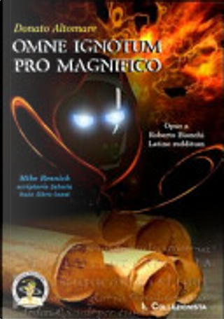 Omne ignotum pro magnifico by Donato Altomare