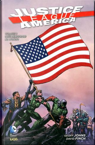 Justice League America Vol. 1: I più pericolosi al mondo by Geoff Jones, Jeff Lemire, Matt Kindt