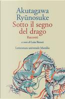 Sotto il segno del drago by Ryūnosuke Akutagawa