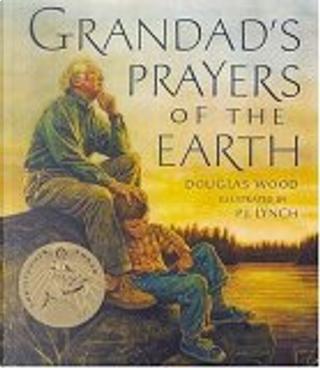 Grandad's Prayers of the Earth by Douglas Wood