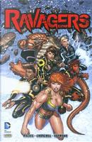 Ravagers vol. 1: I Ragazzi del N.O.W.H.E.R.E. by Howard Mackie, Ian Churchill, Norm Rapmund