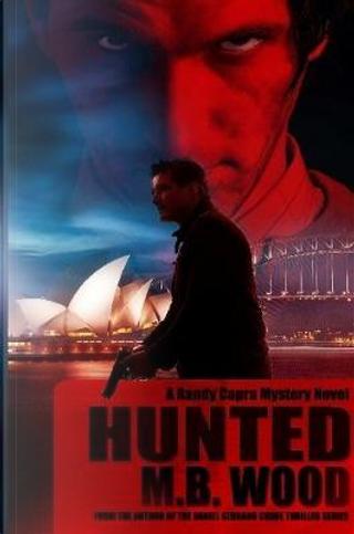 Hunted by M. B. Wood