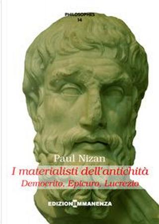 I materialisti dell'antichità by Paul Nizan