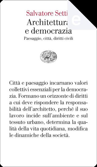 Architettura e democrazia by Salvatore Settis