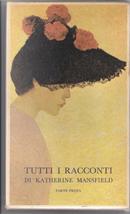 Tutti i racconti di Katherine Mansfield by Katherine Mansfield