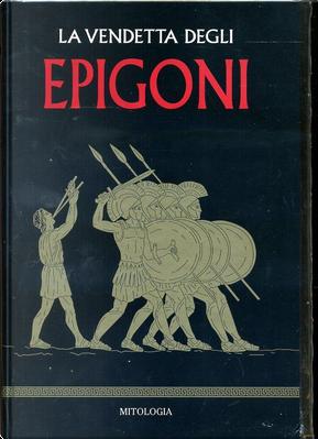 La vendetta degli epigoni by Sergi Rodríguez