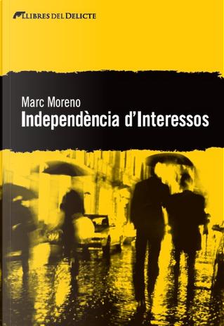 Independència d'interessos by Marc Moreno