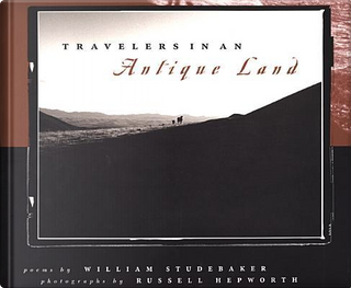 Travelers in an Antique Land by William Studebaker