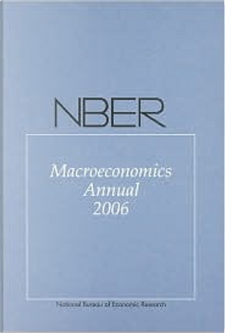 NBER Macroeconomics Annual 2006 by