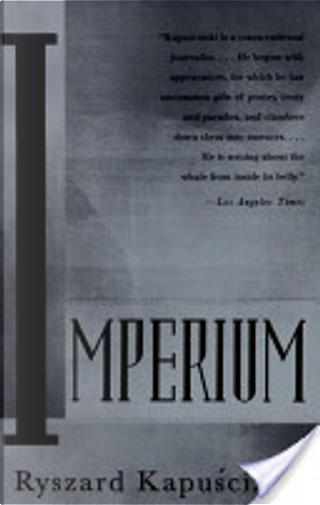 Imperium by Ryszard Kapuscinski