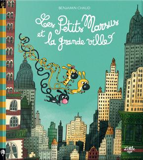 Les Petits Marsus et la grande ville by Benjamin Chaud