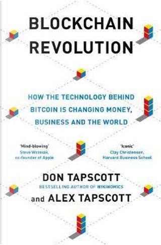 Blockchain Revolution by DON TAPSCOTT