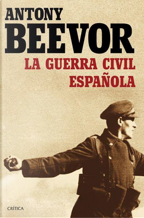 La guerra civil española by Antony Beevor