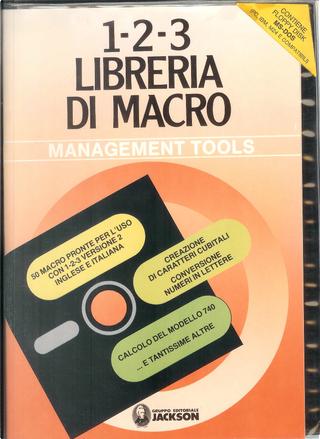 1-2-3 libreria di Macro. Con floppy disk by Gianni Giaccaglini